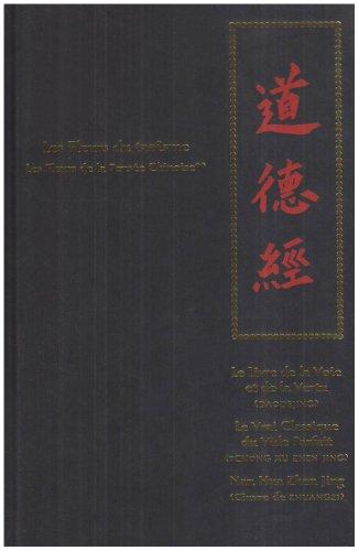 Les Fleurs de la Pensée Chinoise : Tome 2 : Les Fleurs du taoïsme