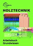 Arbeitsbuch Holztechnik