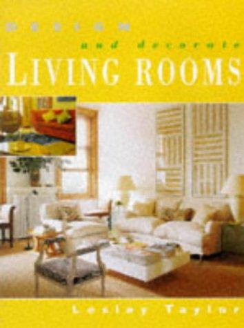 Design and Decorates - Living Rooms (Design & Decorate S.)