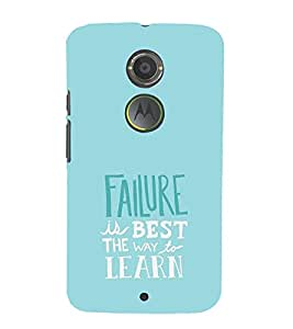 EPICCASE Failure is the best way to learn Mobile Back Case Cover For Moto X 2nd Gen (Designer Case)