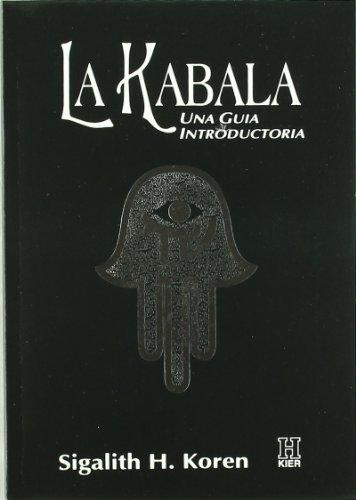 La Kabala. Una Guía Introductoria