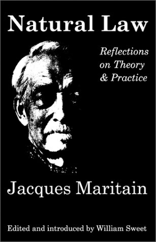 Natural Law: Reflections on Theory & Practice: Reflections on Theory and Practice
