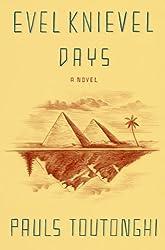 Evel Knievel Days: A Novel