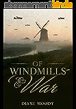 Of Windmills and War (English Edition)