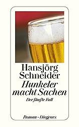 Hunkeler macht Sachen: Der fünfte Fall (detebe)