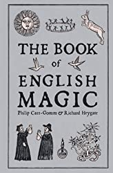 [(The Book of English Magic)] [By (author) Philip Carr-Gomm ] published on (June, 2009)