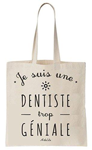 Tote Bag Imprimé Ecru - Toile en coton bio - Je suis une Dentiste trop géniale