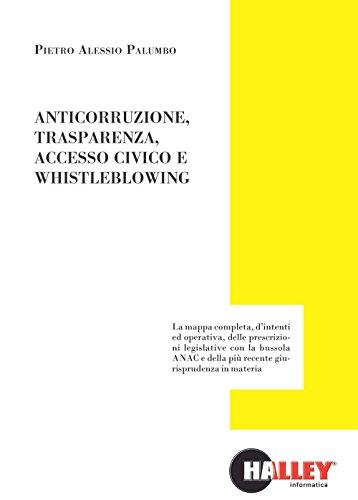 Anticorruzione, trasparenza, accesso civico e whistleblowing