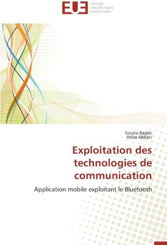 Exploitation des technologies de communication par Fouzia Baghli