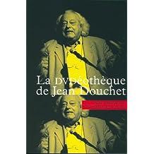 LA DVDéothèque de Jean Douchet - Entretien et Articles