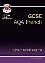 GCSE French AQA Complete Revision & Practice with Audio CD by CGP Books (2010-07-01)