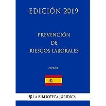 Prevención de riesgos laborales (España) (Edición ...
