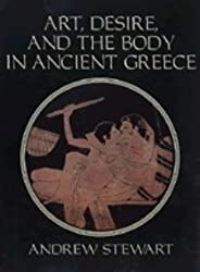 Art, Desire and the Body in Ancient Greece
