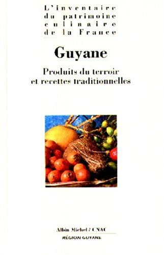 Guyane - Patrimoine culinaire