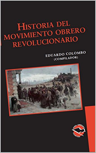 Historia del Movimiento Obrero Revolucionario (Utopía Libertaria nº 47) de [Colombo, Eduardo