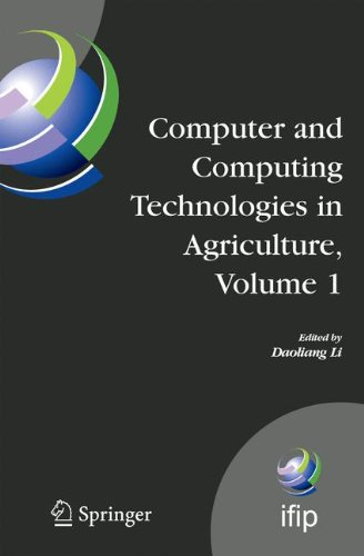 Computer and Computing Technologies in Agriculture, Volume I: First IFIP TC 12 International Conference on Computer and Computing Technologies in ... in Information and Communication Technology)