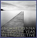 A Michael Kenna: A Twenty Year Retrospective by Peter C. Bunnell (2003-03-14)