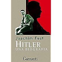 Hitler: Una biografia (Italian Edition)