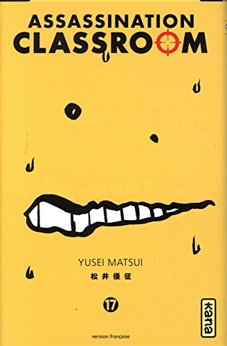 Assassination classroom, tome 17