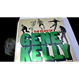 Films of Gene Kelly: Song and Dance Man
