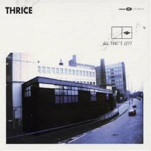 Thrice - All Thats Left