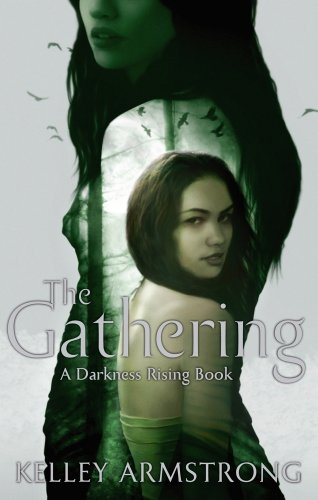 The gathering number 1 in series darkness rising ebook kelley the gathering number 1 in series darkness rising by armstrong kelley fandeluxe Epub