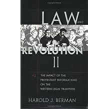 Law and Revolution, II: The Impact of the Protestant Reformation in the Western Legal Tradition