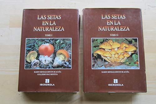 Las setas en la naturaleza. Tomo I y II. Iberdrola 1994. 2 Vol. 572 pp. + 576 pp. S'mil piel con cubiertas