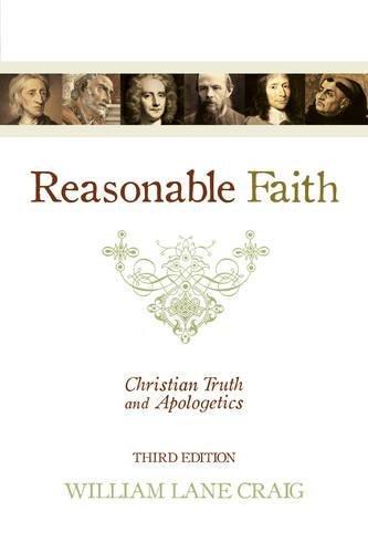Reasonable Faith: Christian Truth and Apologetics por William Lane Craig