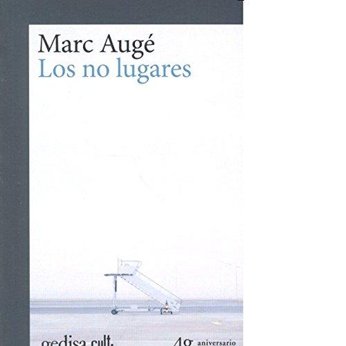 No lugares,Los (gedisa_cult.) por Marc Auge