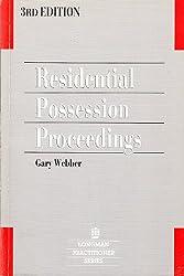 Residential Possession Proceedings (Longman Practitioner Series)
