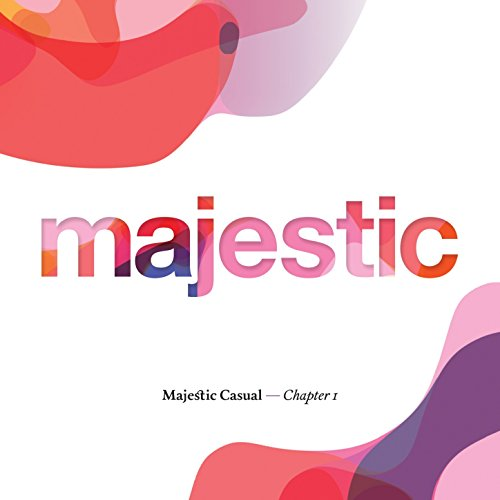 Majestic Casual Chapter I