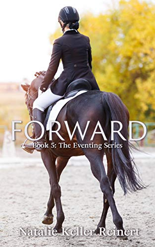 Forward (The Eventing Series Book 5) (English Edition)