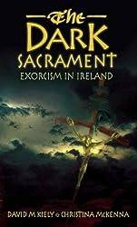 The Dark Sacrament: Exorcism in Modern Ireland