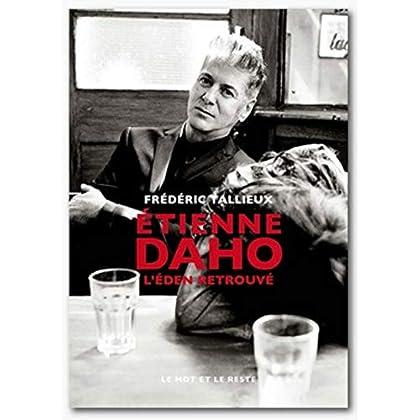 Etienne Daho : L'Eden retrouvé