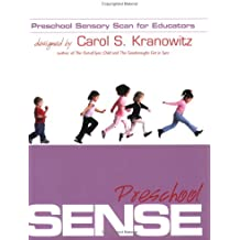 Preschool Sensory Scan for Educators (Preschool Sense): A Collaborative Tool for Occupational Therapists and Early Childhood Teachers