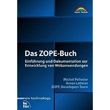 Das ZOPE-Buch. Einführung und Dokumentation zur Entwicklung von Webanwendungen.