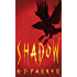 Shadow: Book One of the Scavenger Trilogy