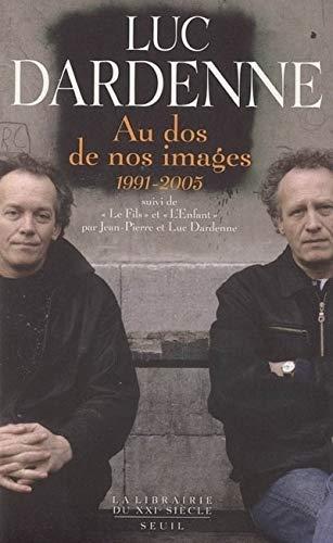 Au dos de nos images (1991-2005) par Luc Dardenne