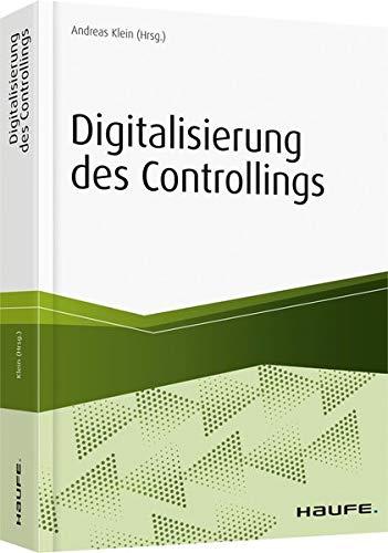 Digitalisierung & Controlling (Haufe Fachbuch)