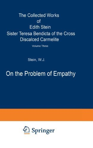 On the Problem of Empathy: The Collected Works of Edith Stein (Vol. 3) 1989 edition by Stein, W.J. (1989) Hardcover