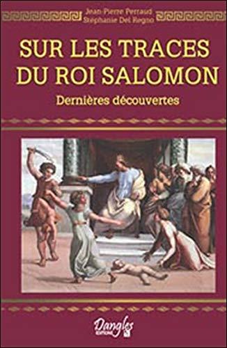 Sur les traces du Roi Salomon