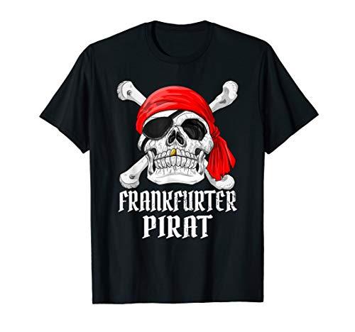 Kostüm Hauptstadt - Frankfurter Piraten Shirt Pirat Kostüm Fastnacht Fasching T-Shirt