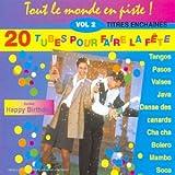 """Afficher """"20 tubes pour faire la fête"""""""