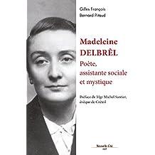 Madeleine Delbrêl, poète, assistante sociale et mystique: Biographie (RECIT)