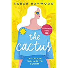 The Cactus: The uplifting warm-hearted word of mouth bestseller (English Edition)