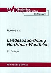 Landesbauordnung Nordrhein-Westfalen: Textausgabe mit Rechts- und Verwaltungsvorschriften zur Bauordnung und sonstigen Vorschriften für die Baugenehmigung sowie einer erläuternden Einführung