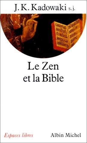 Le Zen et la Bible