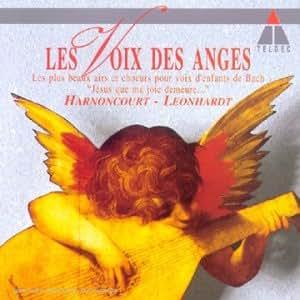 Les Voix Des Anges - Airs et Choeurs pour voix d'Enfants extraits des Cantates de Bach