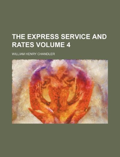 The express service and rates Volume 4